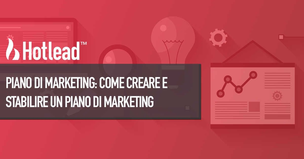 7468c93ee704 Piano di marketing  Come creare e stabilire un piano di marketing ...